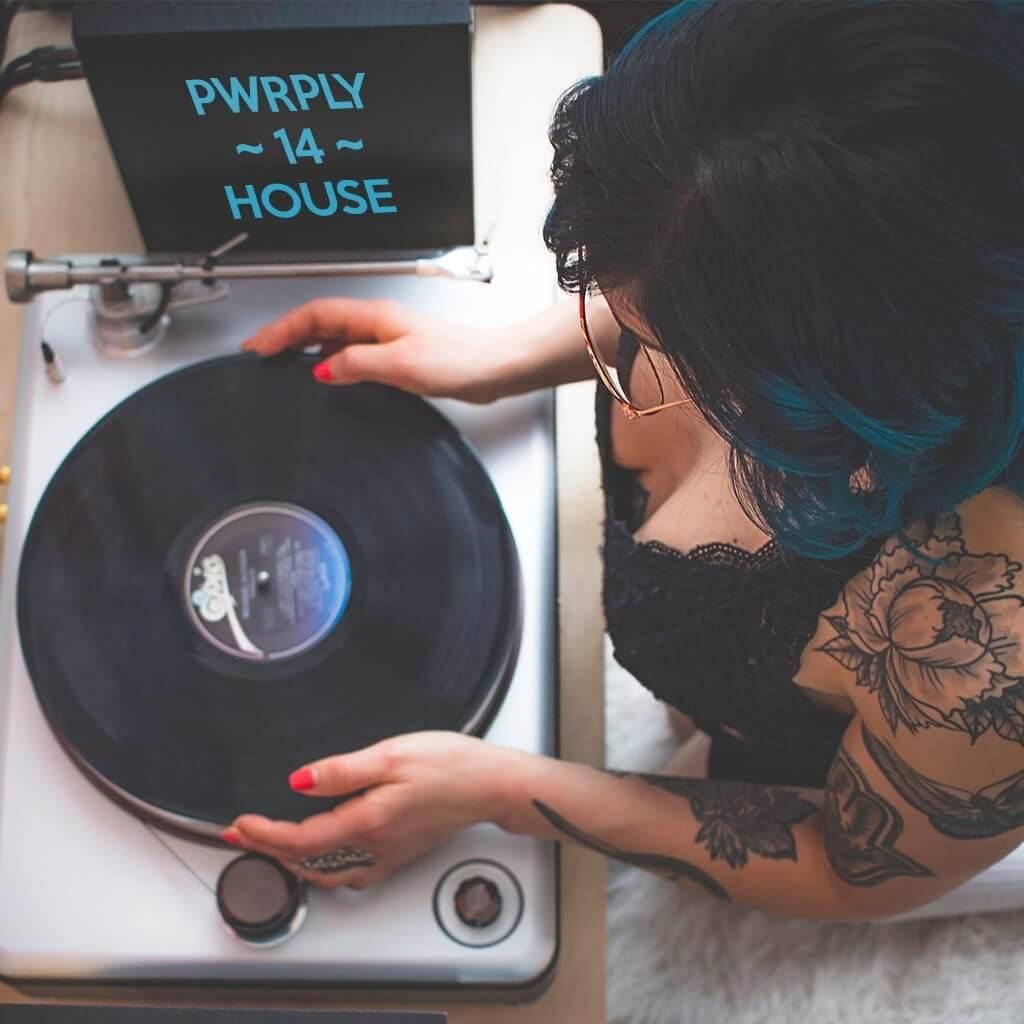 pwrply - house mix 14